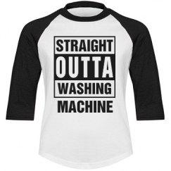 Staight Outta Washing Machine