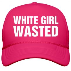 Spring Break White Girl Wasted Hat