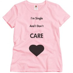Single and Don't Care