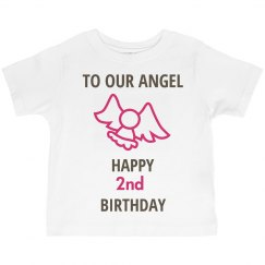 to our angel who is 2