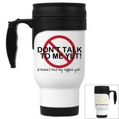 No Coffee Yet