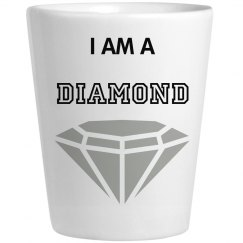 I am a diamond
