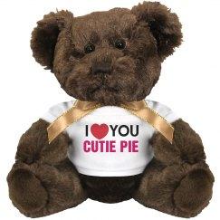 I love you Cutie Pie!