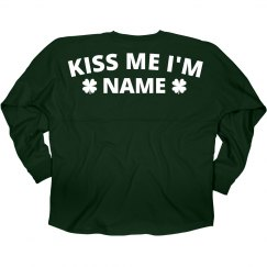 Kiss Me I'm Custom Name Long