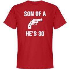 Son of a gun he's 30
