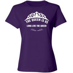 The queen is 85 shirt