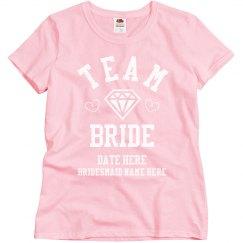 Custom Bridesmaid Team Bride