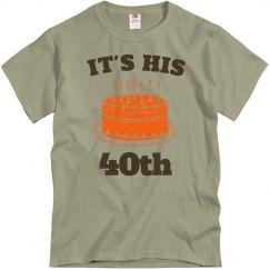 It's his 40th birthday