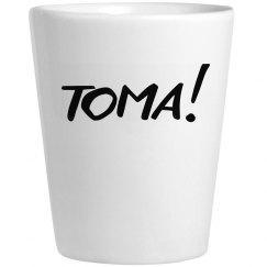 TOMA SHOT GLASS