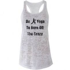 Do Yoga to Burn Off Crazy
