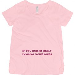 If You Rub My Belly...