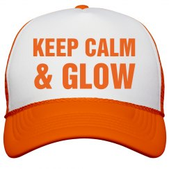 Keep Calm & Glow