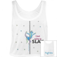 """Pole Dancing Pony """"I Just Came to SLAY"""" Flowy Tank Top"""