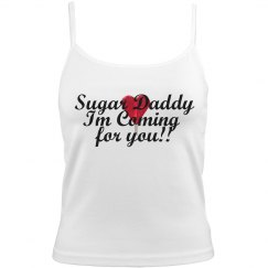 Sugar Daddy Im coming for you Sucker Spagetti tank