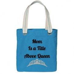 Mom above queen