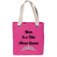 Mom above wueen