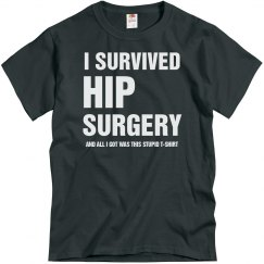 I survived hip surgery