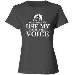 Wrestler mom voice