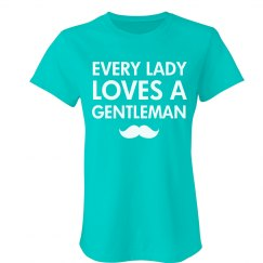 Every Lady Loves A...