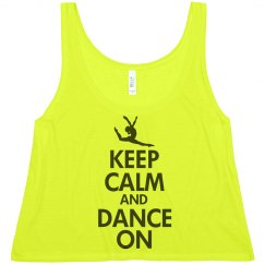 Keep Calm & Dance On