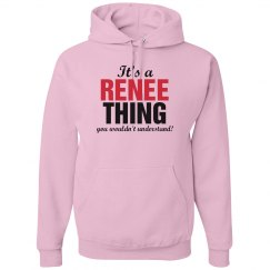 It's a Renee thing