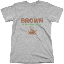 Brown Is The New Green