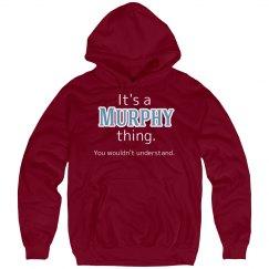 Its a Murphy thing