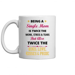 Being a Single Mom Mug