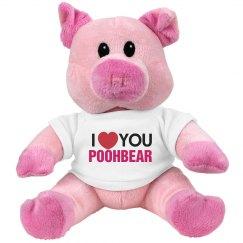 I love you Poohbear!