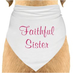 Pet Faithful Sister