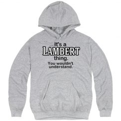 Its a Lambert thing