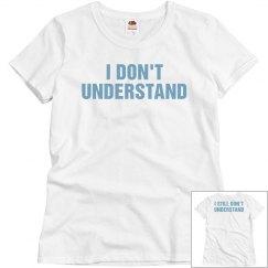 I Still Don't Understand
