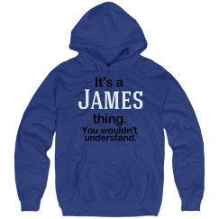 Its a James thing