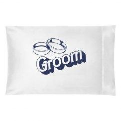 The Groom Pillowcase