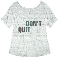Don't Quit Do It