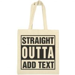 Straight outta bag