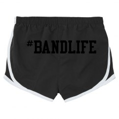 #BandLife Shorts