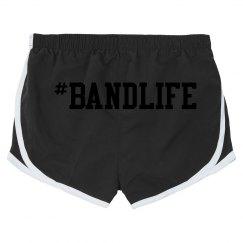 #BandLife Shorts