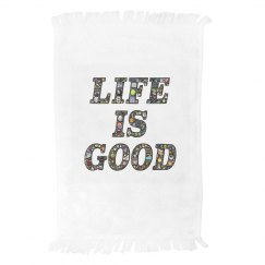 life is good towel