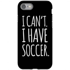 Can't, I Have Soccer Case