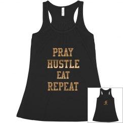 Pray hustle eat repeat