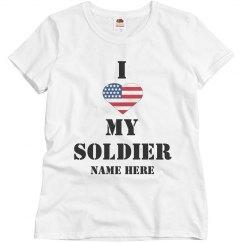 Custom I Love My Soldier