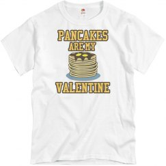 Pancakes are my valentine