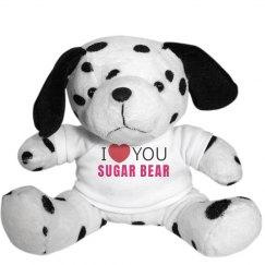 I love you Sugar Bear!