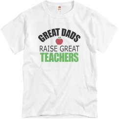 Great Dads Raise Great Teachers