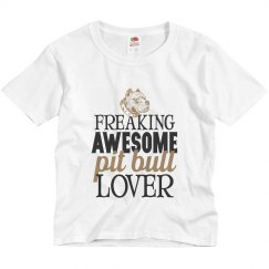 Freaking Awesome Pit Bull Lover