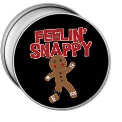 Feelin' Snappy Gingerbread Man