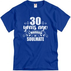 30th Wedding Anniversary 30 Years Married Soulmate