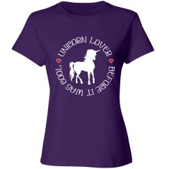 Unicorn Lover Before It Was Cool Shirt