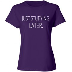 Just Studying Later Basic Tee